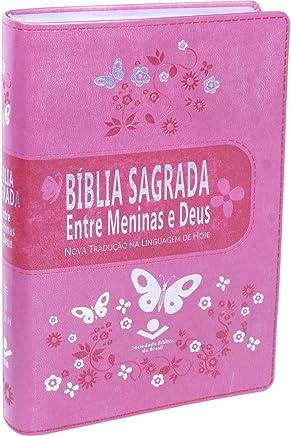 Bíblia Sagrada. Entre Meninas e Deus