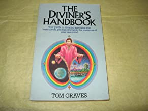The diviner's handbook: Your guide to divining anything from lost objects, precious metals to the mysteries of your own mind