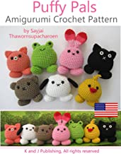 Puffy Pals Amigurumi Crochet Pattern (Easy Crochet Doll Patterns Book 8)