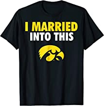 Iowa Hawkeyes Married Into This T-Shirt - Apparel