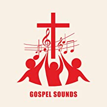 Gospel Sounds: 15 Lively Instrumental Jazz Songs in the Background for Prayer, Worship and Dance for the Glory of God