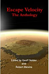 Escape Velocity: The Anthology Kindle Edition