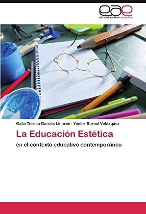 La Educación Estética: en el contexto educativo contemporáneo