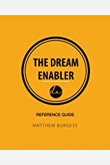 The Dream Enabler - Reference Guide Kindle Edition