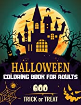 Halloween Coloring Book for Adults: 50+ spooky coloring pages filled with monsters, witches, pumpkin, haunted house and mo...