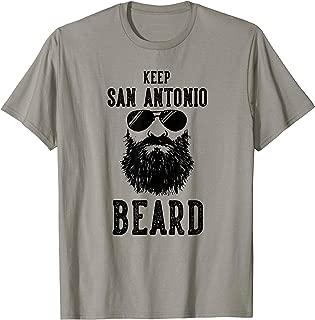 Keep San Antonio Texas BEARD Funny Hipster Retro T-Shirt