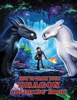 How To Train Your Dragon: How To Train Your Dragon Coloring Book