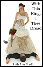 With This Ring I Thee Dread (Omaha Contemporary Romances Book 1)