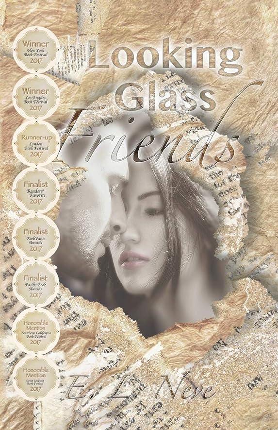 師匠ロケーション負Looking Glass Friends: A Novel Inspired by Real Love Letters