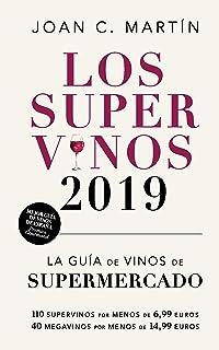 Los Supervinos 2019: La guía de vinos del supermercado (Las