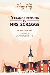 L'étrange pension de Mrs Scragge Broché