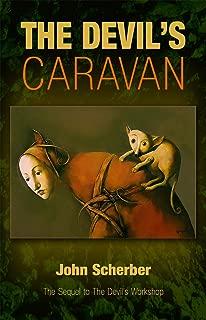 The Devil's Caravan (The Devil's Workshop Book 2)