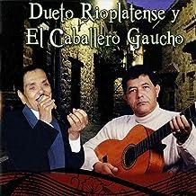 Dueto Rioplatense y el Caballero Gaucho