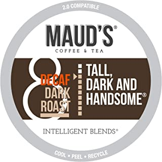 Maud's Decaf Dark Roast Coffee (Decaf Tall Dark & Handsome), 100ct. Recyclable..