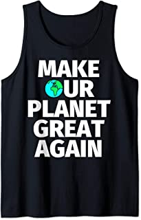 Make our planet great again Tank Top