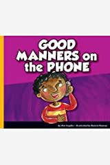Good Manners on the Phone Kindle Edition