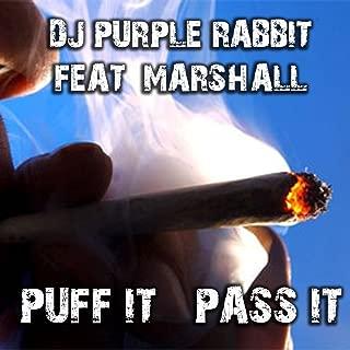 Puff It Pass It (feat. Marshall)
