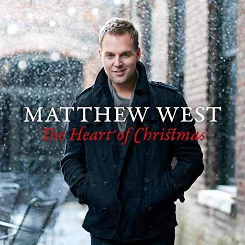 Matthew West The Heart Of Christmas.The Heart Of Christmas By Matthew West On Amazon Music