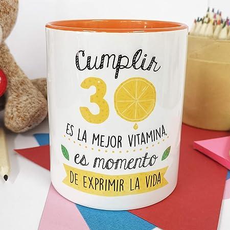 La Mente es Maravillosa - Taza con Frase y dibujo. Regalo original y gracioso (Cumplir 30 es la mejor vitamina, es momento de exprimir la vida) Taza Diseño 30 Cumpleaños