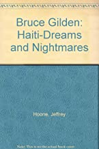 Bruce Gilden: Haiti-Dreams and Nightmares