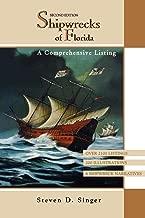 Shipwrecks of Florida: A Comprehensive Listing