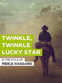Twinkle, Twinkle Lucky Star