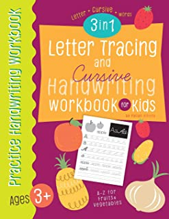 Letter Tracing and Cursive Handwriting workbook for kids 3 in 1: A-Z Capital , Small Letter, A-Z uppercase, lowercase cursive letters and words of ... and Kids (Letter Tracing book for Kids)