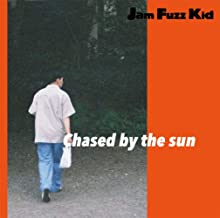 Chased by the sun