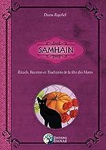 Livres Samhain: Rituels, Recettes et Traditions de la Fête des Morts PDF