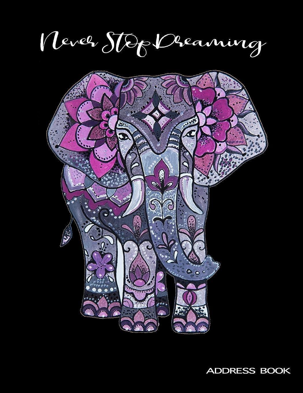 浜辺ネイティブロボットNever Stop Dreaming: Beautiful Watercolor Elephant Address Book Alphabetical Organizer Journal With Tabs Large Print 8.5