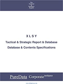 X L S Y: Tactical & Strategic Database Specifications (Tactical & Strategic - China Book 43217) (English Edition)