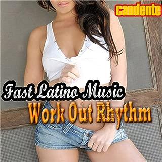 Fast Latino Music: Workout Rhythm