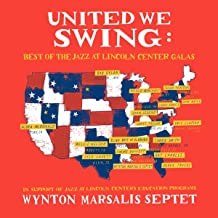 Best wynton marsalis septet united we swing Reviews