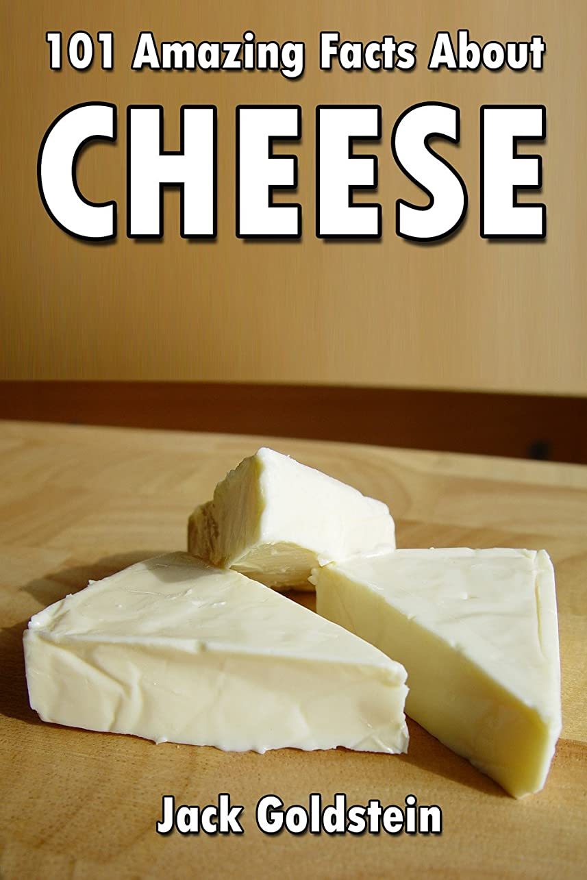 湿った日曜日不正直101 Amazing Facts about Cheese (English Edition)