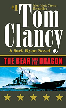 The Bear and the Dragon (Jack Ryan Universe Book 10)