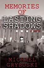 Memories of Lasting Shadows