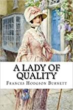 A Lady of Quality Annotated