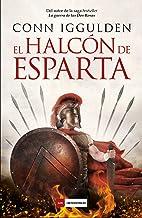 El Halcón de Esparta (LOS IMPERDIBLES) (Spanish Edition)