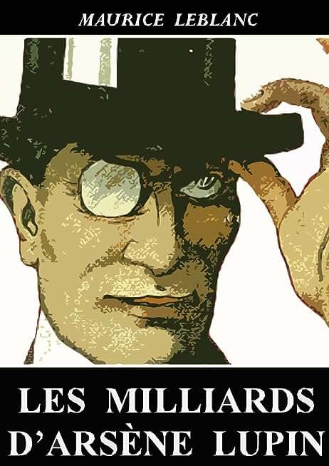 Les Milliards d'Arsène Lupin (Arsène Lupin)