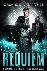 Requiem: A Montague & Strong Detective Novel (Montague & Strong Case Files Book 13) Kindle Edition