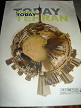Tehran Today 2008 / Compleate Map of Tehran Suburbs and City / This Book Is Also a Tourist Guide / Most Accurate and Detailed Map on the City of Teharan Iran / 240 Full Color Pages