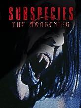 Subspecies: The Awakening
