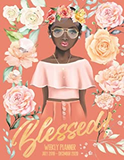 Blessed Weekly Planner: July 1, 2019 to December 31, 2020 Weekly Planner, Organizer Appointment Scheduler, Great Gift for African American Woman to Write In