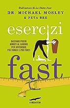 Esercizi Fast (Italian Edition)