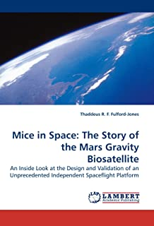 Mice in Space: The Story of the Mars Gravity Biosatellite