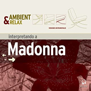 Ambient & Relax: Madonna