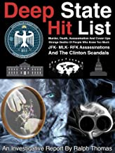 Deep State Hit List- Strange Deaths Of People Who Knew Too Much: JFK- MLK - RFK Assassinations And The Clinton Scandals