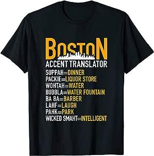 Wicked Smaht Funny Boston Accent Translator Bostonians Gifts T-Shirt