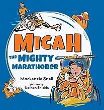 Mighty Micah the Marathoner