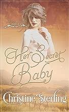 Her Secret Baby (Black Hill Brides Book 2)
